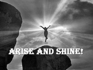 ARISE AND SHINE BLOG POST MYSTEREIS REVEALED